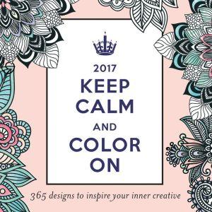 2017 Keep Calm and Color On Boxed Calendar