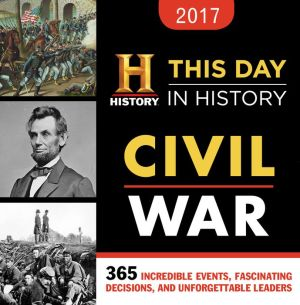 2017 History Channel This Day In History Civil War Boxed Calendar