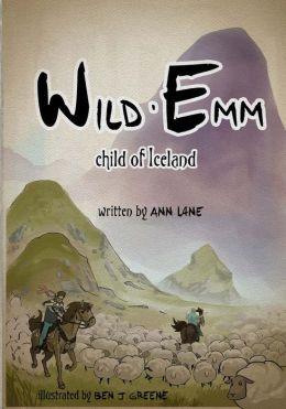 Wild Emm - Child of Iceland