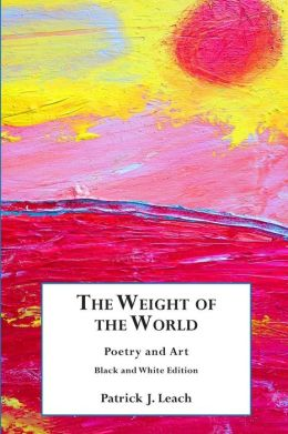The Weight of the World: Poetry and Art