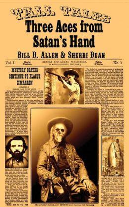 Three Aces from Satan's Hand
