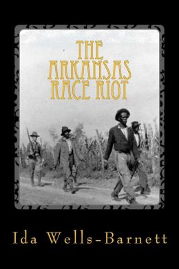 The Arkansas Race Riot