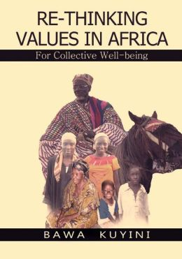 Re-Thinking Values in Africa: For Collective Wellbeing