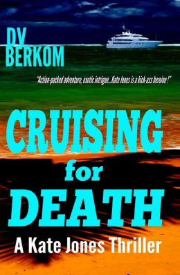 Cruising for Death: A Kate Jones Thriller