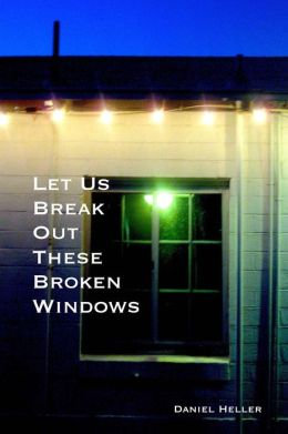 Let Us Break Out These Broken Windows