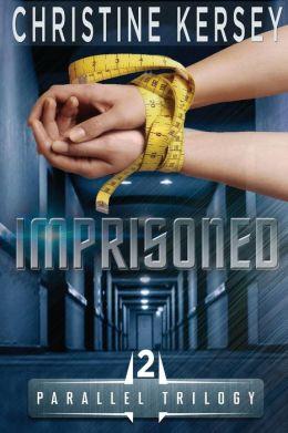 Imprisoned: (Parallel Trilogy, Book 2)