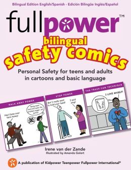 Fullpower Bilingual Safety Comics in English and Spanish: Personal Safety for Teens and Adults in Cartoons and Basic Language
