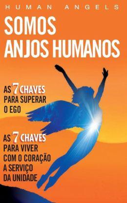 Somos Anjos Humanos