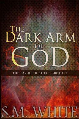 The Dark Arm of God