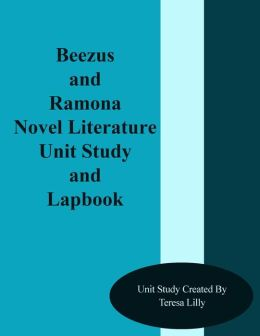 Beezus and Ramona Novel Literature Unit Study and Lapbook