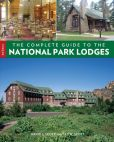 Book Cover Image. Title: Complete Guide to the National Park Lodges, Author: David Scott