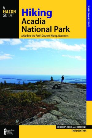 Hiking Acadia National Park: A Guide To The Park's Greatest Hiking Adventures