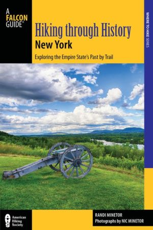 Hiking through History New York: Exploring the Empire State's Past by Trail