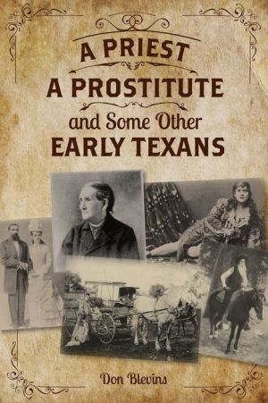 A Priest, A Prostitute, and Some Other Early Texans