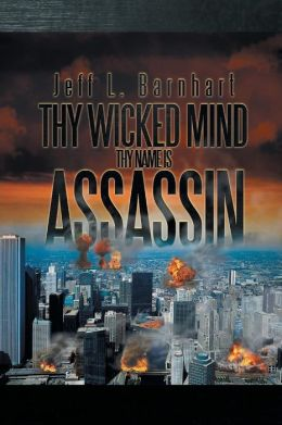 Thy Wicked Mind Thy Name Is Assassin