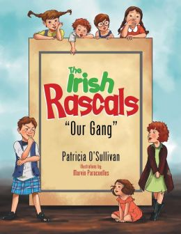 The Irish Rascals: ''Our Gang''