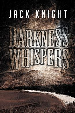 DARKNESS WHISPERS