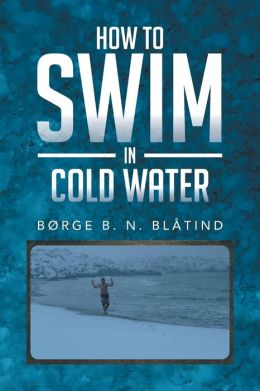 How to Swim in Cold Water