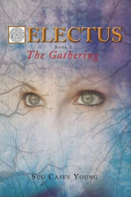 Electus: Book 1- The Gathering