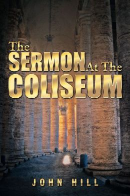 The Sermon At The Coliseum