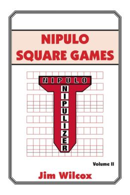 Nipulo Square Games: Volume II (PagePerfect NOOK Book)