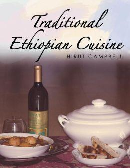 Traditional Ethiopian Cuisine