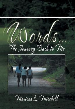 Words...: The Journey Back to Me