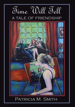Time Will Tell: A Tale of Friendship