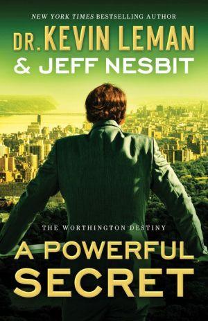 A Powerful Secret (The Worthington Destiny Book #2): A Novel