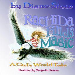 Rachida Finds Magic: A Girl's World Tale