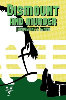 Dismount and Murder: A Double V Mystery, No. 3