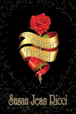 The Sugar Ticket: The Sugar Ticket: The Sugar Ticket
