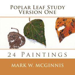 Poplar Leaf Study: Version One: 24 Paintings