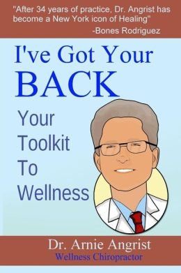 I've Got Your Back: Your Toolkit to Wellness