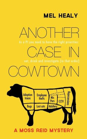 Another Case in Cowtown: A Moss Reid mystery
