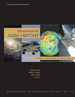 Research in NASA History: A Guide to the NASA History Program