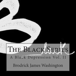 The Black Series: A Black Depression