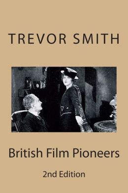 British Film Pioneers
