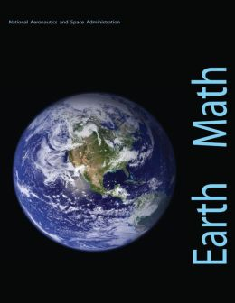 Earth Math: A Brief Mathematical Guide to Earth Science and Climate Change