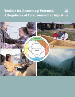 Toolkit for Assessing Potential Allegations of Environmental Injustice