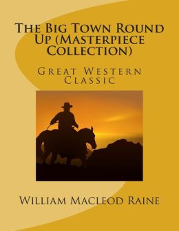 The Big Town Round Up (Masterpiece Collection): Great Western Classic