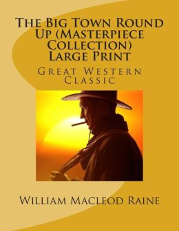 Big Town Round Up (Masterpiece Collection): Great Western Classic