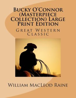 Bucky O'Connor (Masterpiece Collection): Great Western Classic