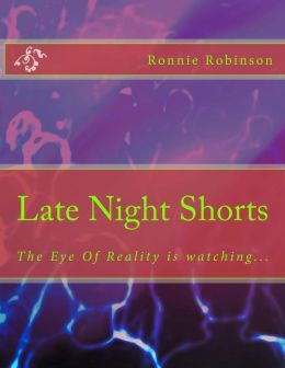 Late Night Shorts: The Eye of Reality Is Watching...