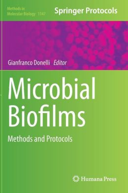 Microbial Biofilms: Methods and Protocols