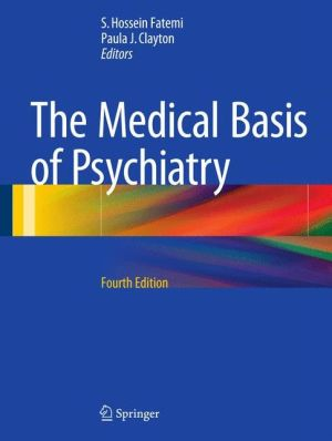 The Medical Basis of Psychiatry / Edition 4