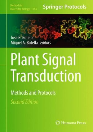 Plant Signal Transduction: Methods and Protocols