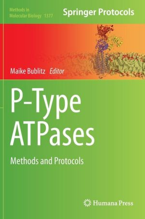 P-Type ATPases: Methods and Protocols