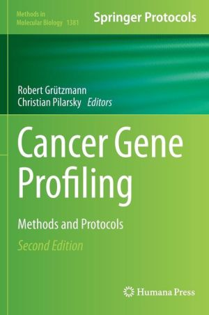 Cancer Gene Profiling: Methods and Protocols