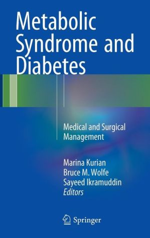 Metabolic Syndrome and Diabetes: Medical and Surgical Management